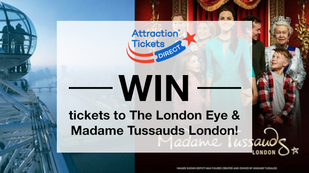 WIN tickets to The London Eye & Madame Tussauds London